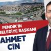 PENDİK'İN YENİ BELEDİYE BAŞKANI AHMET CİN