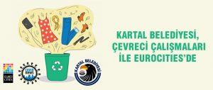 Kartal Belediyesi, Çevreci Çalışmaları ile EUROCITIES'de