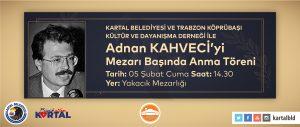 Adnan Kahveci, Vefatının 28. Yılında Kartal_daki Mezarı Başında Anılacak